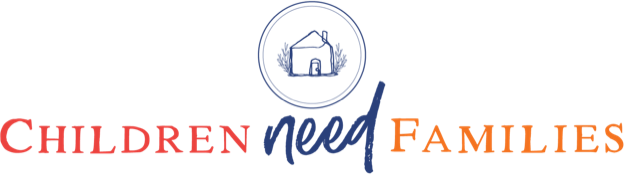Children Need Families
